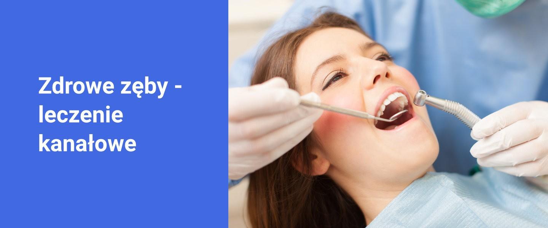 Banner zdrowe zęby - leczenie kanałowe - Poliklinika Stomatologiczna Polmedico